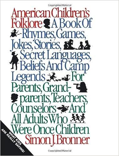 American Children's Folklore (American Folklore Series