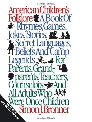 Read Online American Children's Folklore (American Folklore Series) ebook