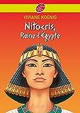 Nitocris - Reine d'Egypte (Livre de Poche Jeunesse (1481)) (French Edition)