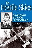 In Hostile Skies, James M. Davis, 1574412094