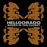 Helldorado: Bones In The Closet (Audio CD)