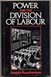 Power and the Division of Labour, Rueschemeyer, Dietrich, 0804713251