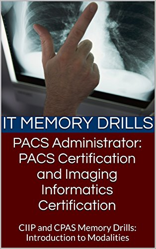 Amazon.com: PACS Administrator: PACS Certification and Imaging ...