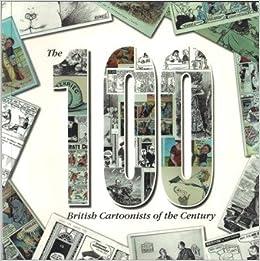 Book The 100 British Cartoonists of the Century