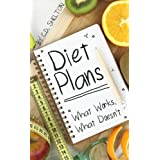 Diät Plans: What Works, What Doesn't