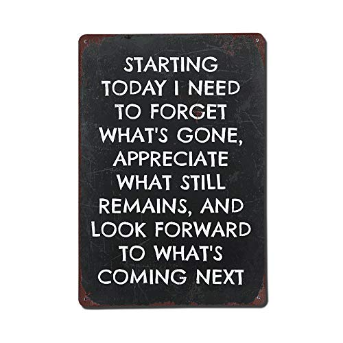 Mesllings Vintage Style The Quote Starting Today I Need to Forget. Metal Signs As Wall Decor Decorative Coffee Bar Sign 11.8 x 8 inch(20x30cm)