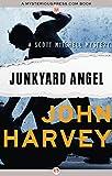 Junkyard Angel (The Scott Mitchell Mysteries)
