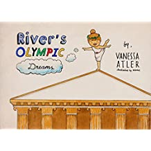 River's Olympic Dreams (River's Adventures Book 2)