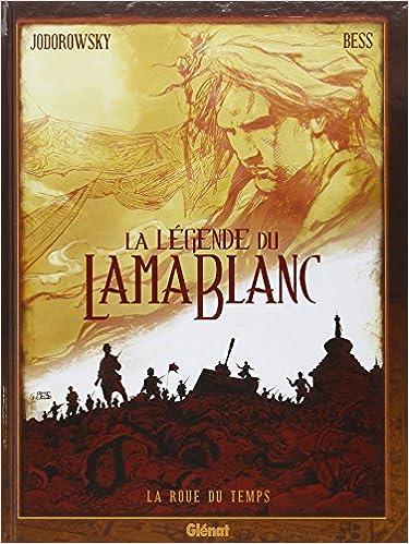 Livres La légende du lama blanc - Tome 01 : La Roue du temps pdf, epub ebook