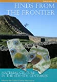 img - for Finds from the Frontier: Material Culture in the 4th-5th Centuries (CBA Research Report) (CBA Research Reports) book / textbook / text book