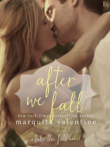 After We Fall: A Take the Fall Novel by [Valentine, Marquita]