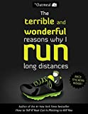 Image of The Terrible and Wonderful Reasons Why I Run Long Distances (The Oatmeal)