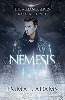 Nemesis: The Alliance Series Book Two by [Adams, Emma L.]