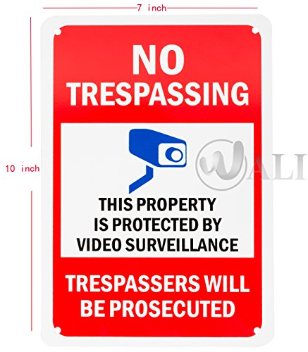 WALI Aluminum Sign for Home Business Security, No Trespassing Video Surveillance, Rectangle 10 inch High by 7 inch Wide, UV Protected and Waterproof (SIGN-A-1), Black with Red with Blue on White