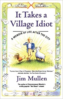 =BETTER= It Takes A Village Idiot: A Memoir Of Life After The City. legally dijimos Breuil historia datos novel