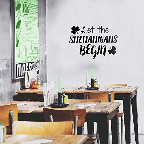 St Patrick's Day Vinyl Wall Art Decal - Let The Shenanigans Begin - 16