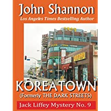 Koreatown: Jack Liffey Mystery No. 9