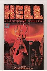Hell: A Cyberpunk Thriller - A Novel