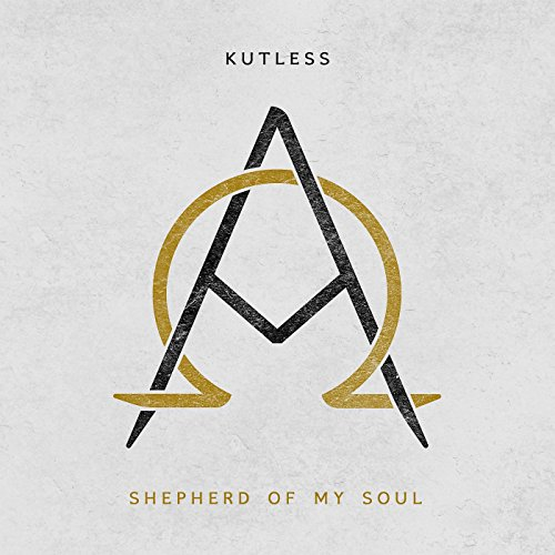 Kutless - Shepherd of My Soul (2017)
