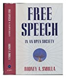 Free Speech in an Open Society, Rodney A. Smolla, 0679407278