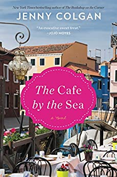 The Cafe by the Sea: A Novel by [Colgan, Jenny]