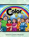 What Color Is Your Happiness?, Gertilyn Elinor D'Argenzio, 1466914432