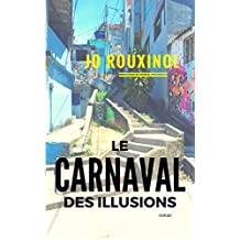 Le carnaval des illusions (French Edition)