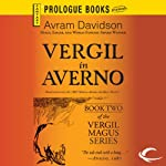 Vergil in Averno: Vergil Magus, Book 2   Avram Davidson