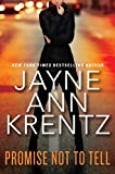 Promise Not to Tell	 by  Jayne Ann Krentz in stock, buy online here