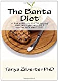 The Banta Diet, Tanya Zilberter, 145280303X