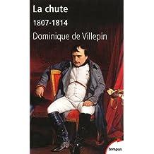 La chute (TEMPUS t. 305) (French Edition)