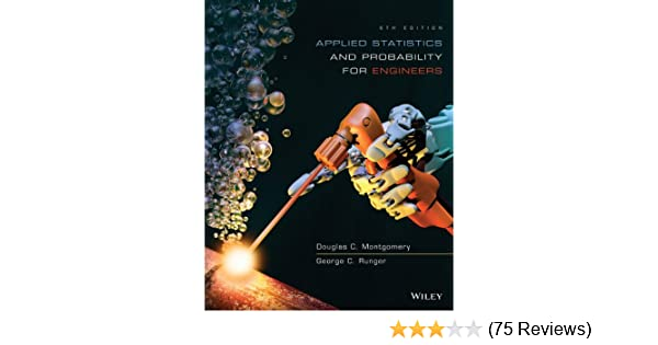 Amazon applied statistics and probability for engineers amazon applied statistics and probability for engineers 9781118539712 douglas c montgomery george c runger books fandeluxe Choice Image