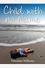 Child With No Name Kindle Edition