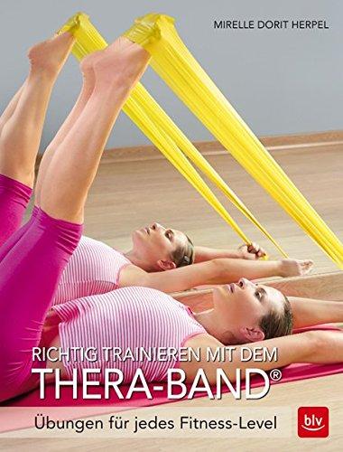 Richtig trainieren mit dem Thera-Band: Übungen für jedes Fitness-Level