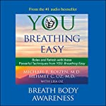 You: Breathing Easy: Breath Body Awareness | Michael F. Roizen,Mehmet C. Oz