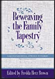 Reweaving the Family Tapestry 9780393701081