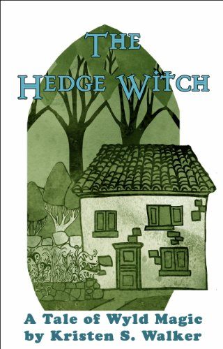 The Hedge Witch (Tales of Wyld Magic Book 2)