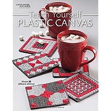 Teach Yourself Plastic Canvas - Refresh of 1420 | Plastic Canvas | Leisure Arts (7080)