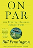 img - for On Par: The Everyday Golfer s Survival Guide book / textbook / text book