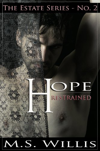 Hope Restrained (Estate Series Book 2) thumbnail