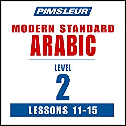 Arabic (Modern Standard) Level 2 Lessons 11-15
