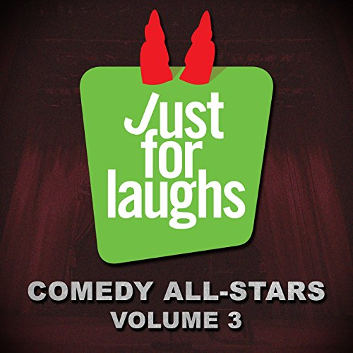 Just for Laughs Comedy All-Sta...