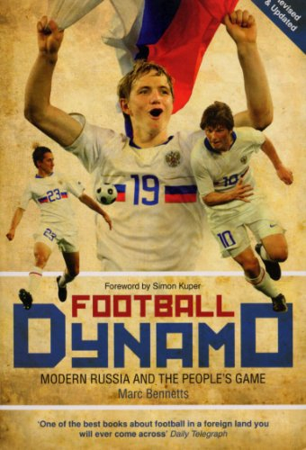 Dynamo Ball - Football Dynamo: Modern Russia and the People's Game