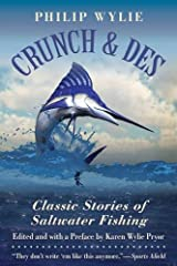 Crunch & Des: Classic Stories of Saltwater Fishing Paperback