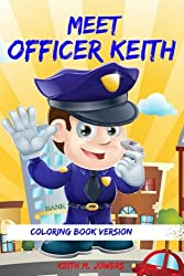 Meet Officer Keith: Coloring Book