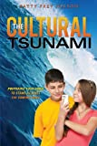 The Cultural Tsunami, Patty Frey Nelson, 1628391790