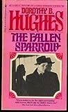 The Fallen Sparrow, Dorothy B. Hughes, 0553121243