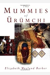 The Mummies of Urumchi Hardcover