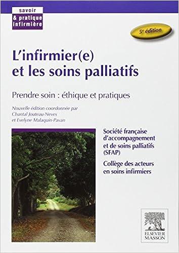 L'infirmier(e) et les soins palliatifs: Prendre soin : éthique et pratiques