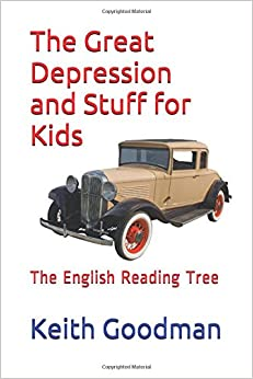 Book The Great Depression and Stuff for Kids: The English Reading Tree